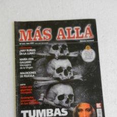 Coleccionismo de Revista Más Allá: MÁS ALLÁ REVISTA Nº 312 - TUMBAS PERDIDAS, MARÍA LIVIA GALLIANO, MENSAJERA DE LA VIRGEN.... Lote 168613296