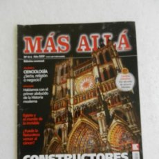 Coleccionismo de Revista Más Allá: MÁS ALLÁ REVISTA Nº 311 - CONSTRUCTORES DE CATEDRALES, EGIPTO EL MUNDO INVISIBLE, UFOLOGÍA..... Lote 168613652