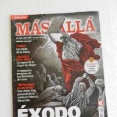 Coleccionismo de Revista Más Allá: MÁS ALLÁ REVISTA Nº 310 - ÉXODO EL GRAN MISTERIO BÍBLICO.... Lote 168614456