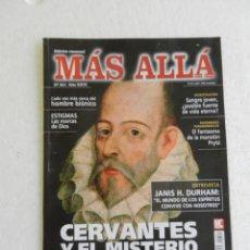Coleccionismo de Revista Más Allá: MÁS ALLÁ REVISTA Nº 321 - CERVANTES Y EL MISTERIO.... Lote 168615084