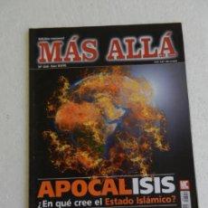 Collectionnisme de Magazine Más Allá: MÁS ALLÁ REVISTA Nº 320 - APOCALIPSIS, ¿EN QUÉ CREE EL ESTADO ISLÁMICO?.... Lote 168615268