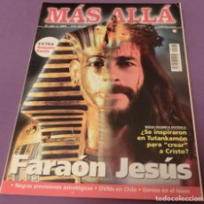 Coleccionismo de Revista Más Allá: MAS ALLA Nº 146 FARAÓN JESÚS ¿SE INSPIRARON EN TUTANKAMÓN PARA -CREAR-A CRISTO?(BUEN ESTADO). Lote 170992243