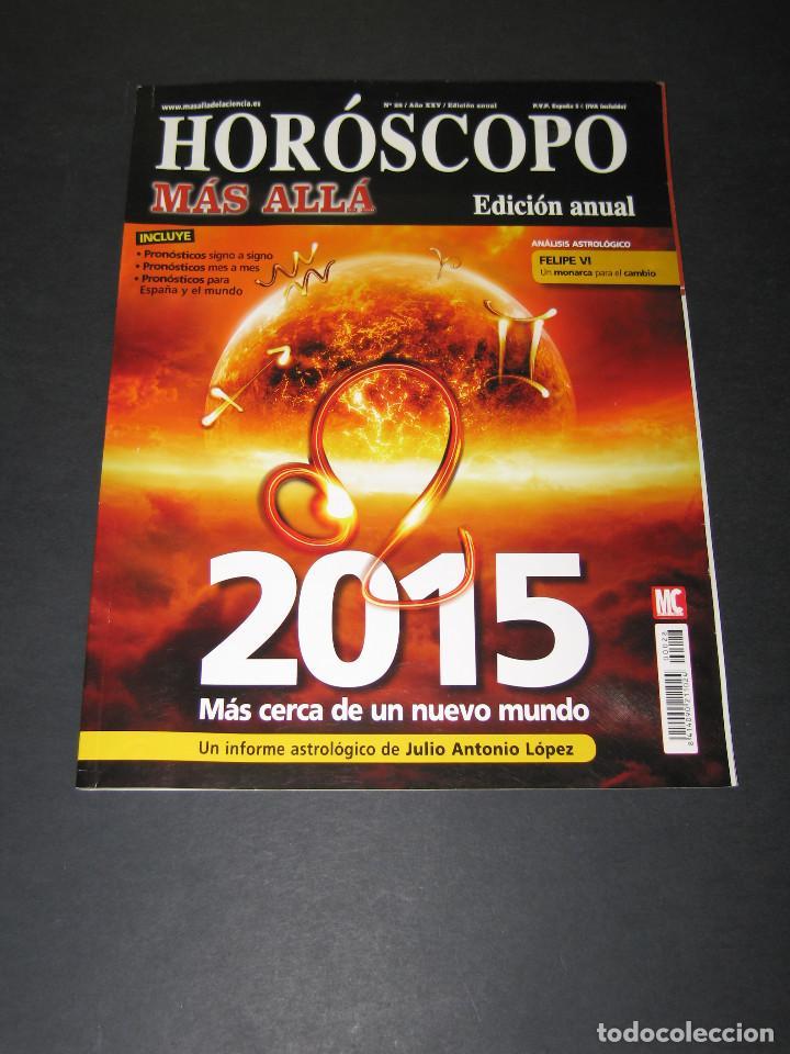HORÓSCOPO MÁS ALLÁ NÚM. 28 - 2015 - FELIPE VI - 98 PÁG. (Coleccionismo - Revistas y Periódicos Modernos (a partir de 1.940) - Revista Más Allá)