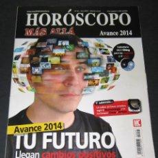 Coleccionismo de Revista Más Allá: HORÓSCOPO MÁS ALLÁ NÚM. 25 - AVANCE 2014 - 98 PÁG.. Lote 171432307