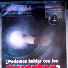 Coleccionismo de Revista Más Allá: MONOGRÁFICO MÁS ALLÁ N.º 56 ¿PODEMOS HABLAR CON LOS MUERTOS?. Lote 153376202