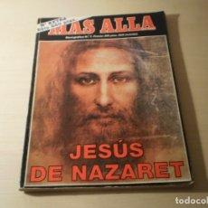 Coleccionismo de Revista Más Allá: JESUS DE NAZARET - MONOGRÁFICO MAS ALLÁ Nº 7. Lote 178725497