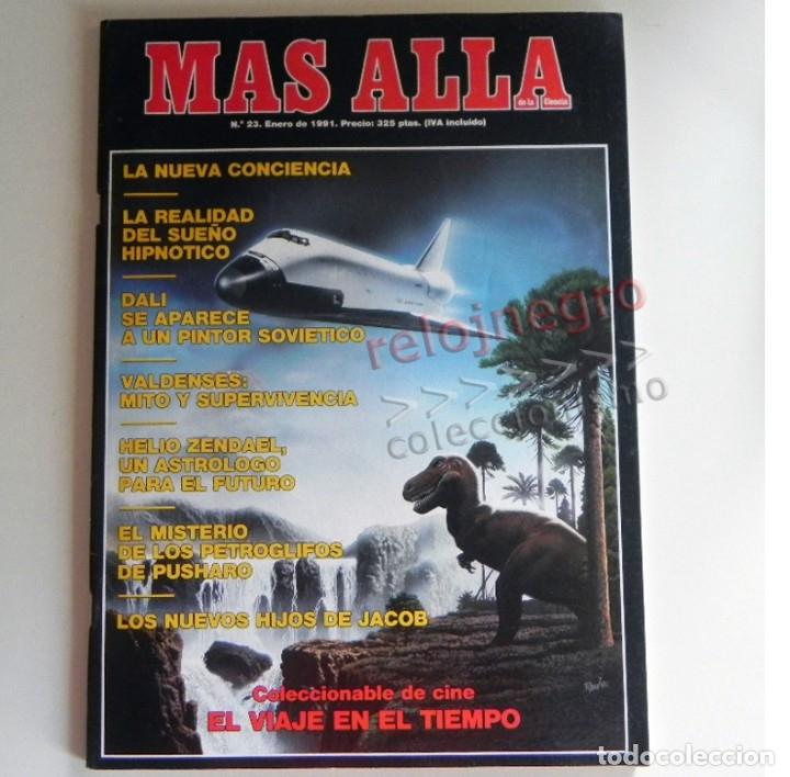 REVISTA MÁS ALLÁ 23 AÑO 1991 MISTERIO ESOTERISMO SUEÑO HIPNOTISMO DALÍ HELIO ZENDAEL PETROGLIFOS ETC (Coleccionismo - Revistas y Periódicos Modernos (a partir de 1.940) - Revista Más Allá)