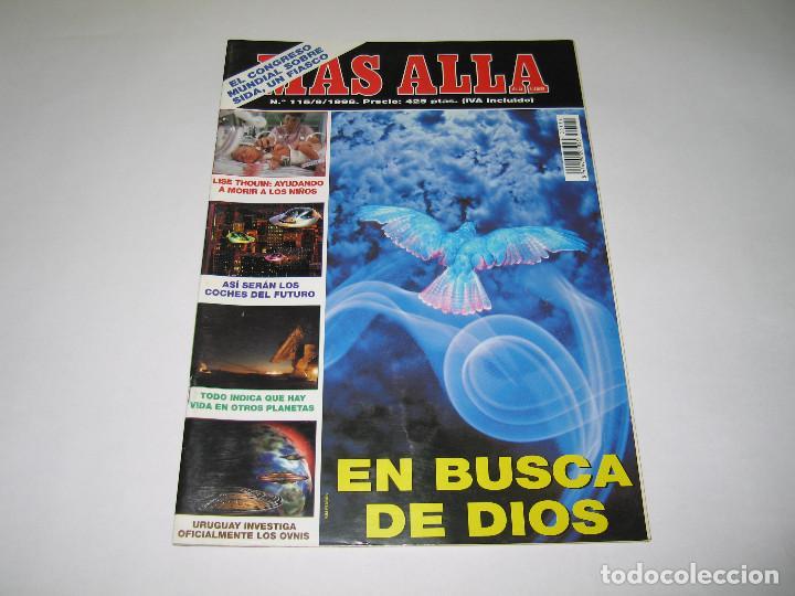MÁS ALLÁ - NÚM. 115 - EN BUSCA DE DIOS 1 PARTE DE 2 - LISE THOUIN - OVNIS - 1998 (Coleccionismo - Revistas y Periódicos Modernos (a partir de 1.940) - Revista Más Allá)