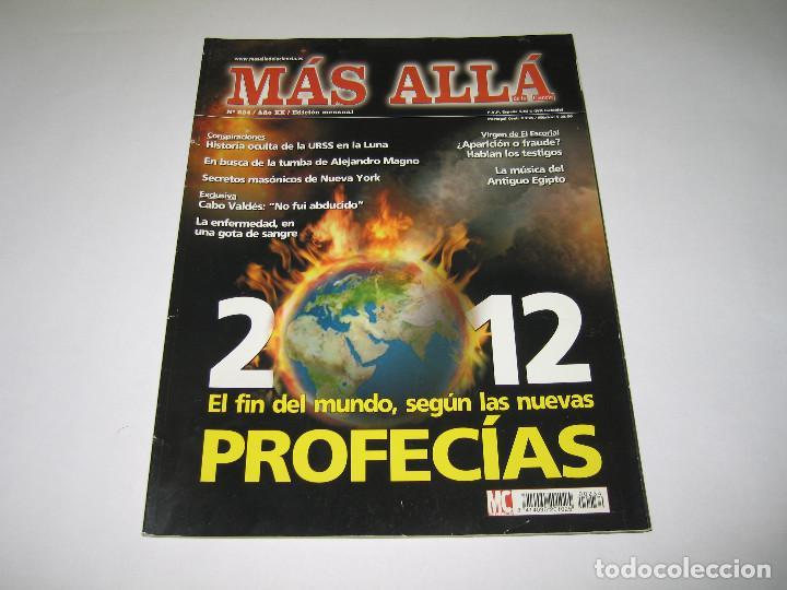 MÁS ALLÁ - NÚM. 234 - 2012 EL FIN DEL MUNDO SEGÚN LAS NUEVAS PROFECÍAS - 2008 (Coleccionismo - Revistas y Periódicos Modernos (a partir de 1.940) - Revista Más Allá)