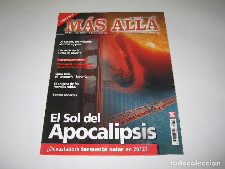 MÁS ALLÁ - NÚM. 274 - EL SOL DEL APOCALIPSIS - 2011 (Coleccionismo - Revistas y Periódicos Modernos (a partir de 1.940) - Revista Más Allá)