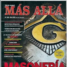 Coleccionismo de Revista Más Allá: MÁS ALLÁ, 349: MASONERÍA EN LA TRANSICIÓN ESPAÑOLA / ESOTERISMO EN LA EDAD MEDIA /... - 04/2018. Lote 190566966