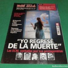 Coleccionismo de Revista Más Allá: MÁS ALLÁ MONOGRÁFICO Nº 68 / AÑO XXIV: YO REGRESÉ DE LA MUERTE. Lote 192694587