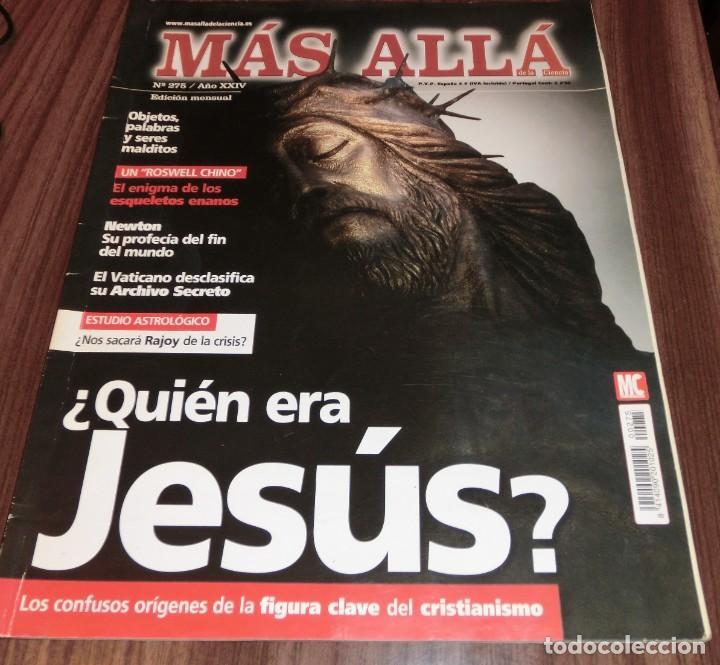 MÁS ALLÁ MENSUAL Nº 275 / AÑO XXIV: ¿QUIÉN ERA JESÚS? (Coleccionismo - Revistas y Periódicos Modernos (a partir de 1.940) - Revista Más Allá)