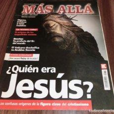 Coleccionismo de Revista Más Allá: MÁS ALLÁ MENSUAL Nº 275 / AÑO XXIV: ¿QUIÉN ERA JESÚS?. Lote 192761716