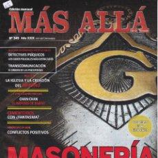 Coleccionismo de Revista Más Allá: REVISTA MÁS ALLÁ: MASONERIA EN LA TRANSICIÓN ESPAÑOLA.. Lote 207385012