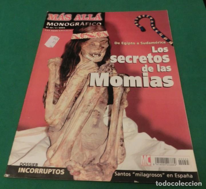 MÁS ALLÁ MONOGRÁFICO Nº 45 - LOS SECRETOS DE LAS MOMIAS (DE EGIPTO A SUDAMÉRICA) (Coleccionismo - Revistas y Periódicos Modernos (a partir de 1.940) - Revista Más Allá)