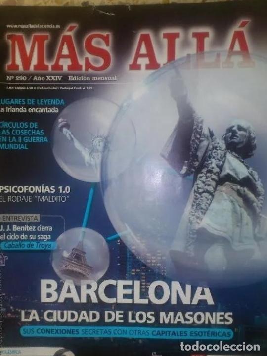 MAS ALLA N 290 - BARCELONA MASONIC - JJ BENITEZ - AMPARO CUEVAS (Coleccionismo - Revistas y Periódicos Modernos (a partir de 1.940) - Revista Más Allá)
