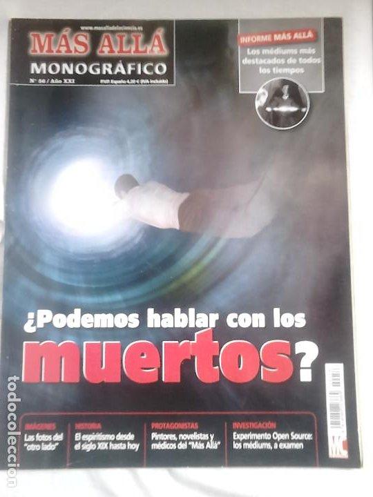 MONOGRÁFICO MÁS ALLÁ N.º 56 ¿PODEMOS HABLAR CON LOS MUERTOS? / ESPIRITISMO, PARAPSICOLOGÍA, MUERTE (Coleccionismo - Revistas y Periódicos Modernos (a partir de 1.940) - Revista Más Allá)