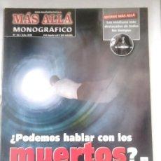 Coleccionismo de Revista Más Allá: MONOGRÁFICO MÁS ALLÁ N.º 56 ¿PODEMOS HABLAR CON LOS MUERTOS? / ESPIRITISMO, PARAPSICOLOGÍA, MUERTE. Lote 153376202