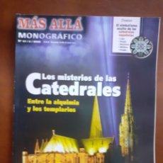 Coleccionismo de Revista Más Allá: REVISTA NÚM 47 LOS MISTERIOS DE LAS CATEDRALES .-MONOGRAFICO-. Lote 235627560