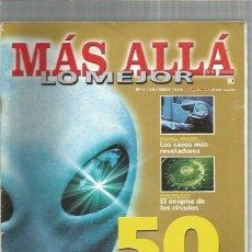 Collezionismo di Rivista Más Allá: MAS ALLA LO MEJOR 1 50 AÑOS OVNIS. Lote 252279830