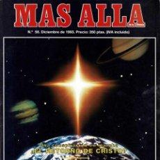 Coleccionismo de Revista Más Allá: MÁS ALLÁ DE LA CIENCIA NO. 58. DICIEMBRE 1993. EL ENIGMA DE LOS RAYOS ESFÉRICOS. Lote 289216943