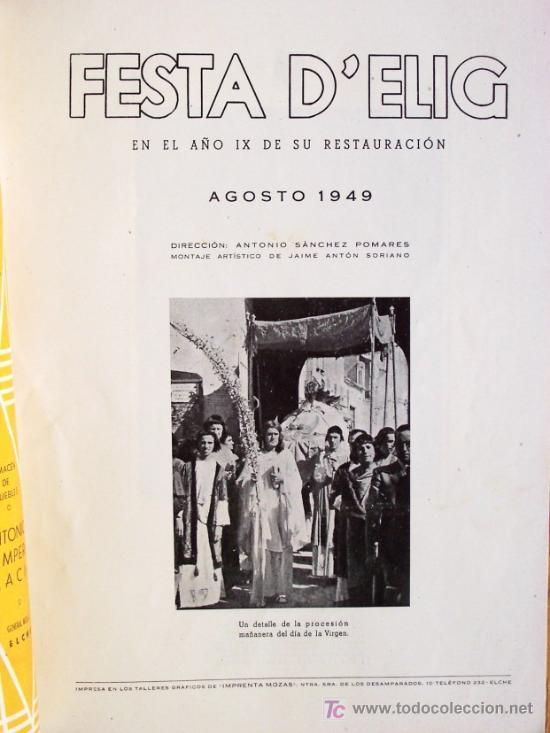 Coleccionismo de Revista Muy Interesante: FESTA D´ELIG - ELCHE (ALICANTE) - AGOSTO 1949 - 62 PÁGINAS + PORTADAS - Foto 2 - 27124419