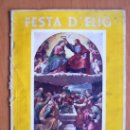 Coleccionismo de Revista Muy Interesante: FESTA D´ELIG - ELCHE (ALICANTE) - AGOSTO 1949 - 62 PÁGINAS + PORTADAS. Lote 27124419