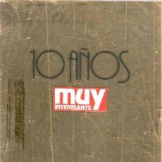 Coleccionismo de Revista Muy Interesante: REVISTA MUY INTERESANTE Nº 120 MAYO 1991 10 AÑOS. Lote 38294882