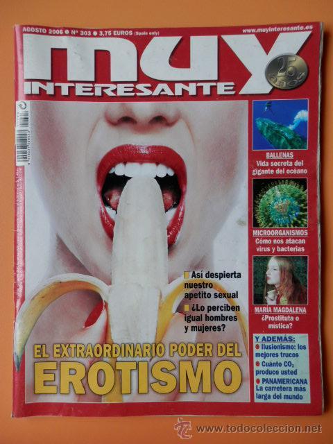 MUY INTERESANTE. Nº 303 (EL EXTRAORDINARIO PODER DEL EROTISMO) - DIVERSOS AUTORES (Coleccionismo - Revistas y Periódicos Modernos (a partir de 1.940) - Revista Muy Interesante)