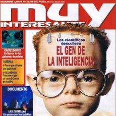 Coleccionismo de Revista Muy Interesante: REVISTA MUY INTERESANTE - Nº 223 - DICIEMBRE 1999 - EL GEN DE LA INTELIGENCIA. Lote 42367212
