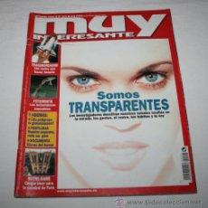 Coleccionismo de Revista Muy Interesante: REVISTA MUY INTERESANTE Nº 233 SOMOS TRANSPARENTES. Lote 43778740