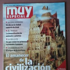Coleccionismo de Revista Muy Interesante: REVISTA MUY ESPECIAL. EL AMANECER DE LA CIVILIZACION . DOSSIER HISTORIA. Nº 58. VERANO 2002. . Lote 54860607