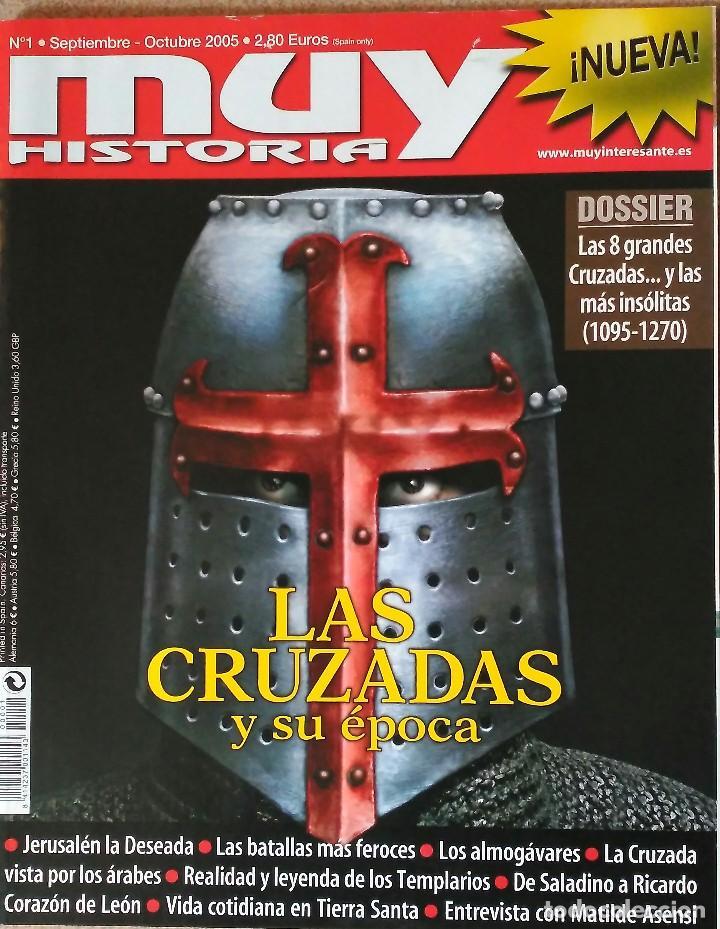 REVISTA MUY HISTORIA N° 1, LAS CRUZADAS Y SU ÉPOCA . 2006 (Coleccionismo - Revistas y Periódicos Modernos (a partir de 1.940) - Revista Muy Interesante)