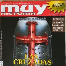 Coleccionismo de Revista Muy Interesante: REVISTA MUY HISTORIA N° 1, LAS CRUZADAS Y SU ÉPOCA . 2006. Lote 62781512