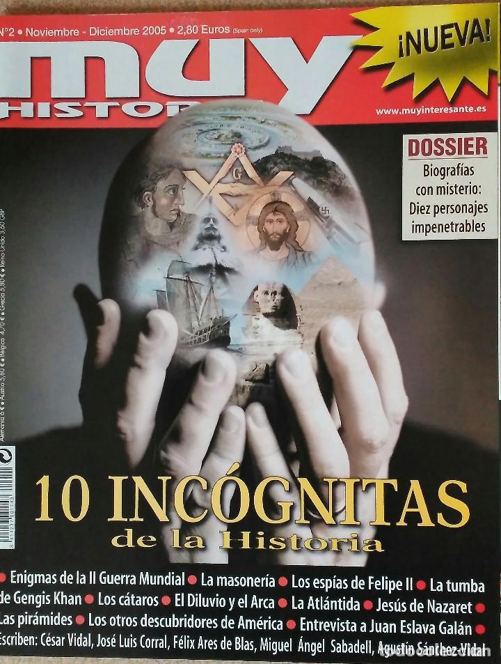 REVISTA MUY HISTORIA N° 2, 10 INCÓGNITAS DE LA HISTORIA. 2006 (Coleccionismo - Revistas y Periódicos Modernos (a partir de 1.940) - Revista Muy Interesante)