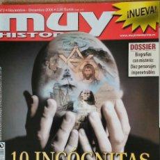 Coleccionismo de Revista Muy Interesante: REVISTA MUY HISTORIA N° 2, 10 INCÓGNITAS DE LA HISTORIA. 2006. Lote 62781560