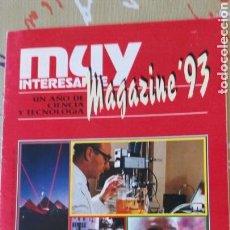 Coleccionismo de Revista Muy Interesante: SUPLEMENTO MUY INTERESANTE DEL NÚMERO 152. MAGAZINE 93. UN AÑO DE CIENCIA Y TECNOLOGÍA.. Lote 69745774