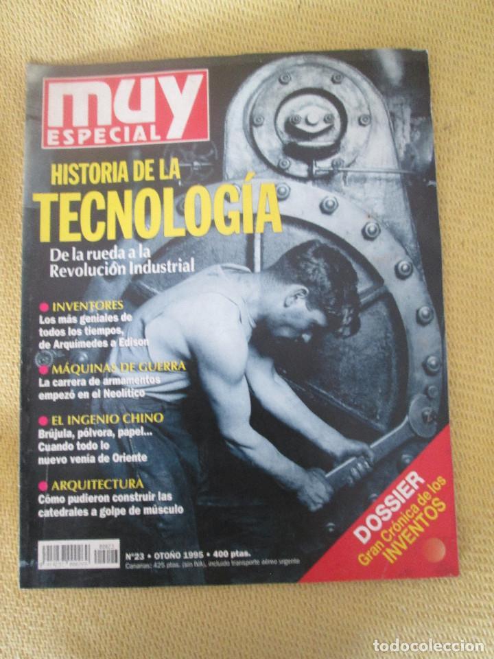 MUY ESPECIAL -23 OTOÑO 1995 HISTORIA DE LA TECNOLOGIA (Coleccionismo - Revistas y Periódicos Modernos (a partir de 1.940) - Revista Muy Interesante)