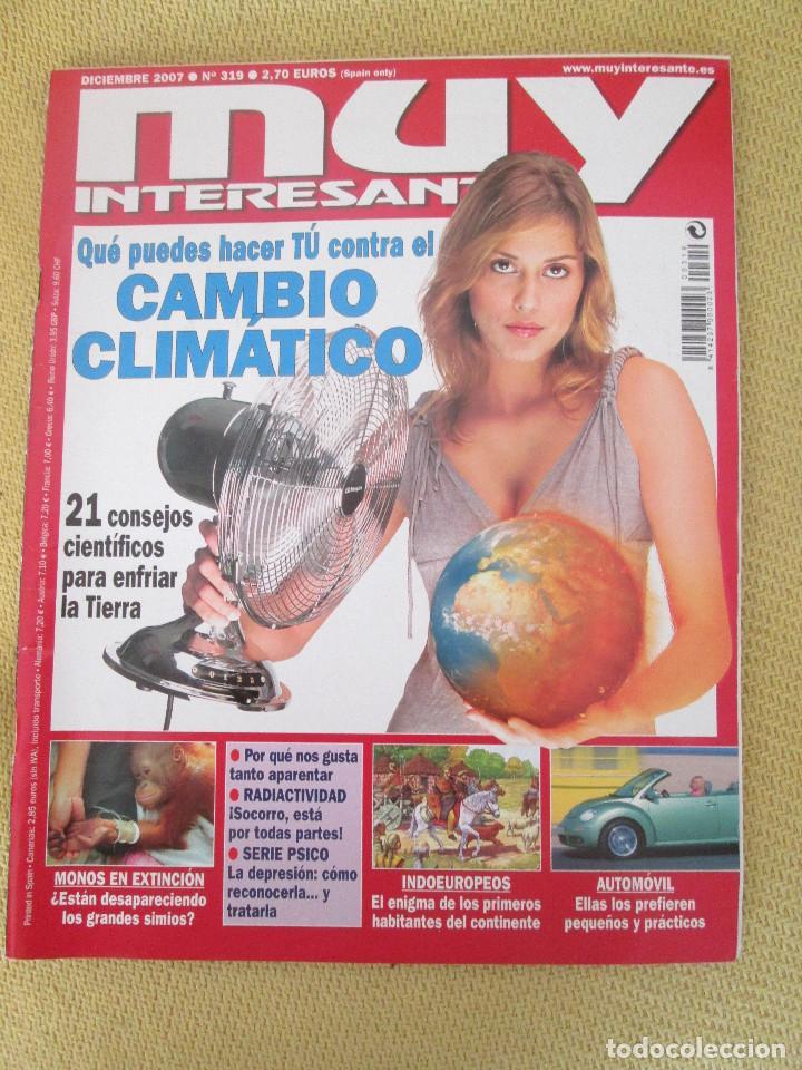 MUY INTERESANTE 319 DICIEMBRE 2007 (Coleccionismo - Revistas y Periódicos Modernos (a partir de 1.940) - Revista Muy Interesante)