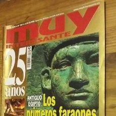 Coleccionismo de Revista Muy Interesante: REVISTA MUY INTERESANTE 25 AÑOS. LOS PRIMEROS FARAONES Nº 300, MAYO 2006. Lote 98816471