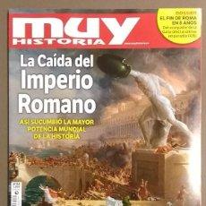 Coleccionismo de Revista Muy Interesante: REVISTA MUY HISTORIA. NÚMERO 64.LA CAÍDA DEL IMPERIO ROMANO. NUEVA!. Lote 179337713