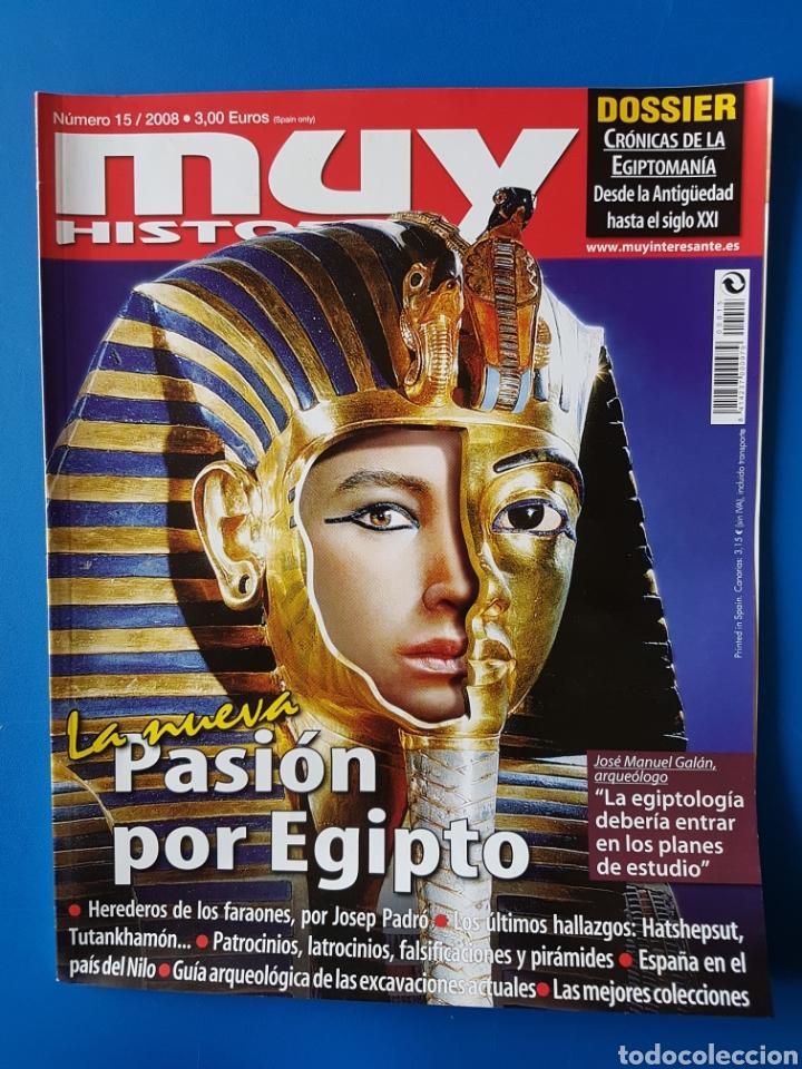 REVISTA MUY HISTORIA N° 15 2008. LA NUEVA PASIÓN POR EGIPTO. (Coleccionismo - Revistas y Periódicos Modernos (a partir de 1.940) - Revista Muy Interesante)