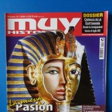Coleccionismo de Revista Muy Interesante: REVISTA MUY HISTORIA N° 15 2008. LA NUEVA PASIÓN POR EGIPTO.. Lote 110742819