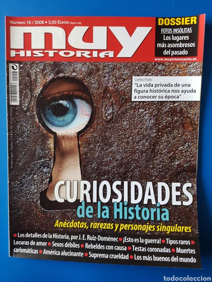 REVISTA MUY HISTORIA N° 16 2008. CURIOSIDADES DE LA HISTORIA. (Coleccionismo - Revistas y Periódicos Modernos (a partir de 1.940) - Revista Muy Interesante)