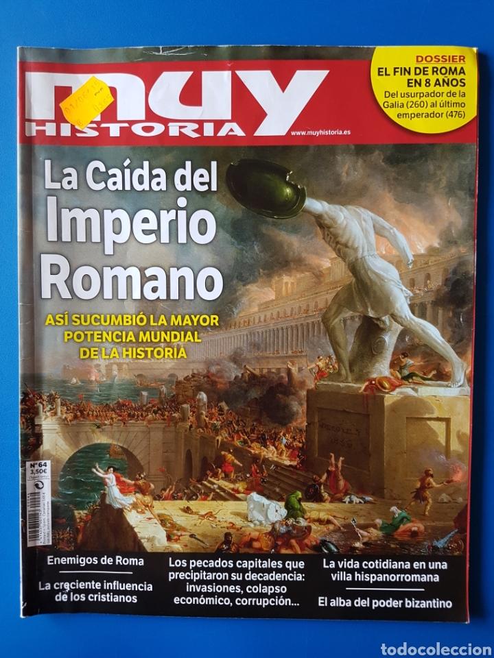 REVISTA MUY HISTORIA N° 64 2015. LA CAÍDA DEL IMPERIO ROMANO. (ROMA) (Coleccionismo - Revistas y Periódicos Modernos (a partir de 1.940) - Revista Muy Interesante)