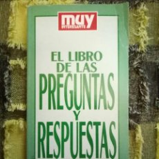 Coleccionismo de Revista Muy Interesante: EL LIBRO DE LAS PREGUNTAS Y RESPUESTAS;MUY INTERESANTE 1992. Lote 112016207
