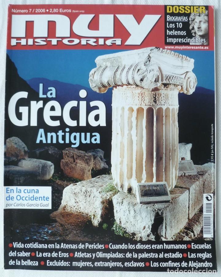Coleccionismo de Revista Muy Interesante: MUY HISTORIA Nº 7 2006 LA GRECIA ANTIGUA - Foto 3 - 134391546