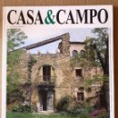 Coleccionismo de Revista Muy Interesante: REVISTA CASA&CAMPO NÚMERO 48. Lote 137152712