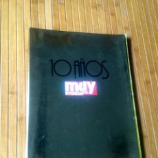 Coleccionismo de Revista Muy Interesante: REVISTA MUY INTERESANTE - NUMERO 120 MAYO 1991 - ESPECIAL 10 AÑOS. Lote 150636914